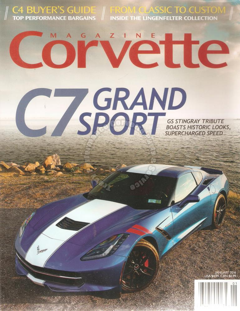 January 2016 Corvette C7 Grand Sport Lingenfelter Collection