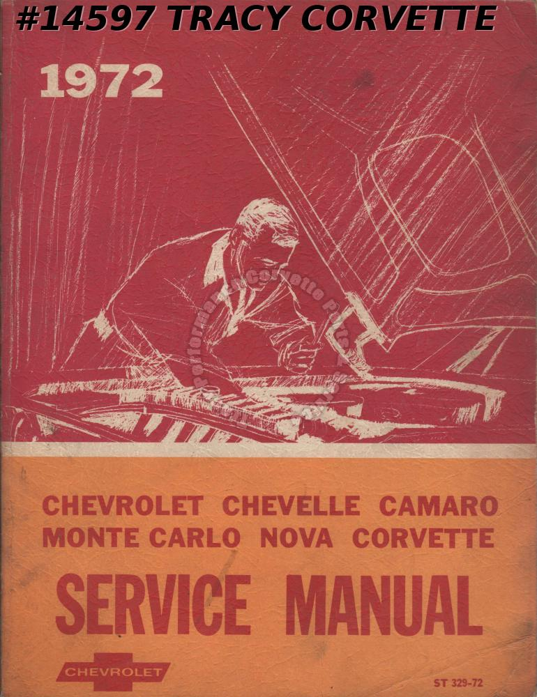 1972 Chevrolet Passenger Car Service Manual Corvette Camaro Nova Chevelle Monte