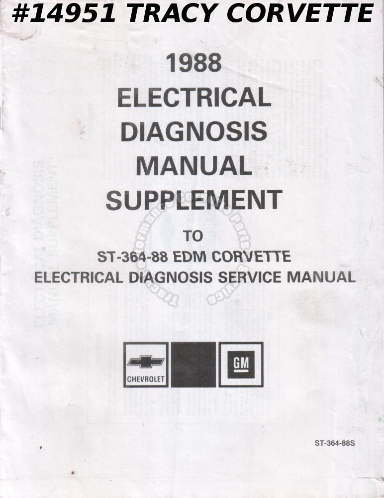 1988 Chevrolet Corvette C4 Electrical Diagnosis Manual Supplement ST-364-88S EDM