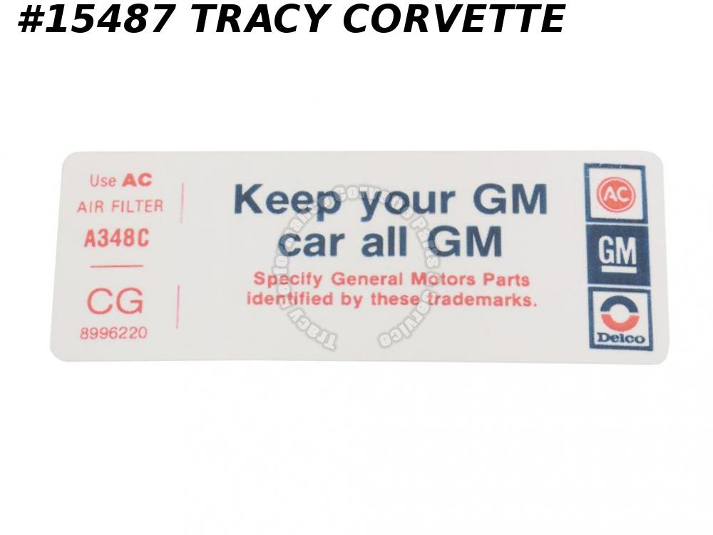 1979 Corvette Air Cleaner Decal ACDelco A348C CG8996220 Keep Your GM Car All GM