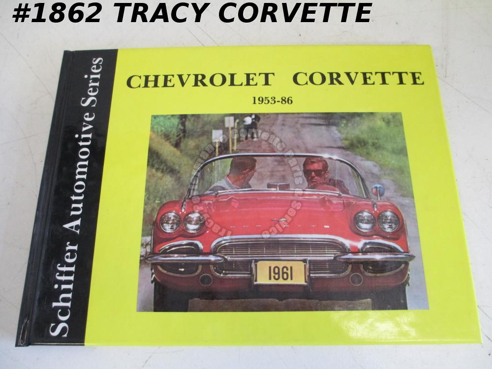 Schiffer Automotive Series Chevrolet Corvette 1953-86 Book Walter Zeichner 1989
