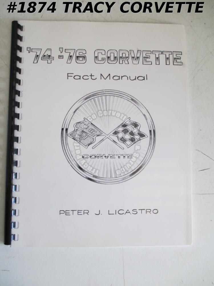 '74-'76 Corvette Fact Manual by Peter J Licastro Engine Id Numbers Transmissions