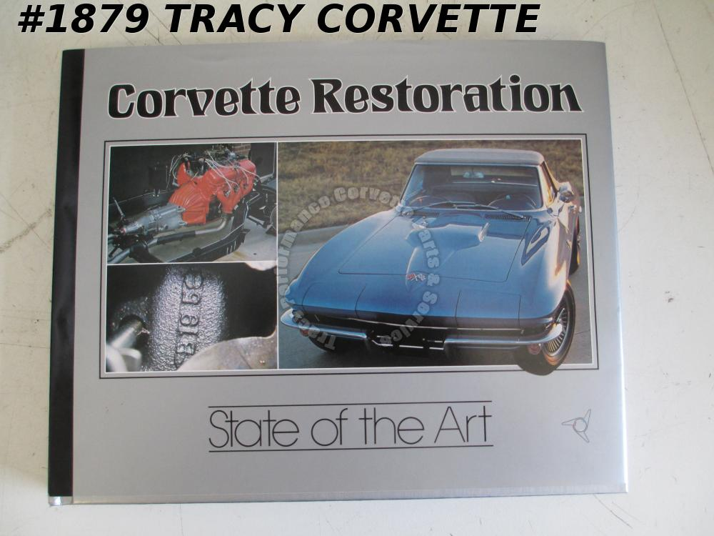 Corvette Restoration State of the Art 1981 First Print 1965 Corvette Convertible