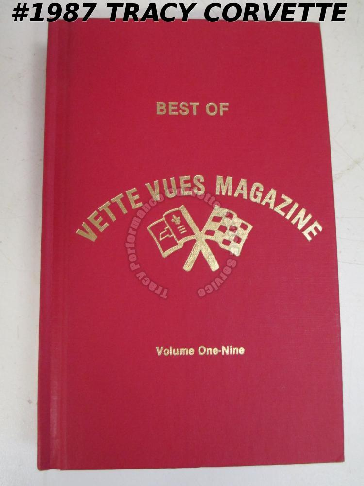 Best of Vette Vues Magazine Volume One-Nine Hardcover 480 Pages by James Prather