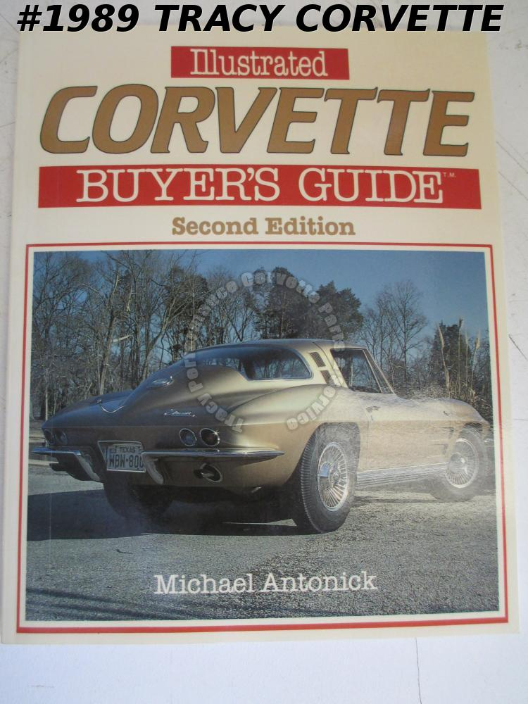 Illustrated Corvette Buyer's Guide Second Edition by Michael Antonick 1986
